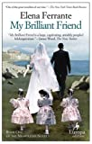 Front cover for the book My Brilliant Friend: 1 by Elena Ferrante