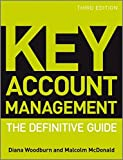 Key Account Management: The Definitive Guide