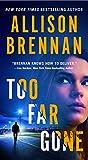 Too Far Gone (Lucy Kincaid Novels)