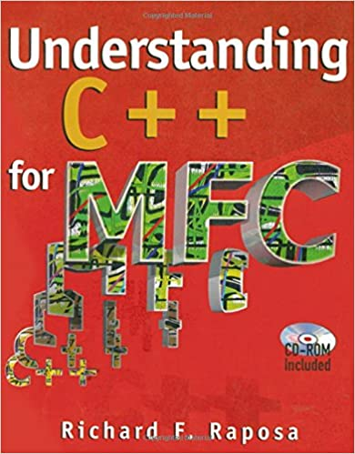 Understanding C++ for MFC (With CD-ROM)