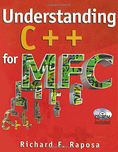 Understanding C++ for MFC (With CD-ROM) by CRC Press