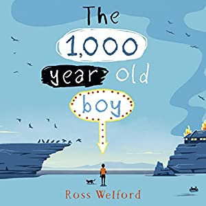 The 1,000-Year-Old Boy Audiobook
