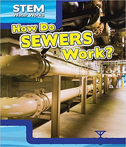How Do Sewers Work? (Stem Waterworks)