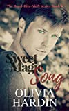 Sweet Magic Song (The Bend-Bite-Shift Series Book 8)