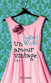 Un amour vintage par Wolff