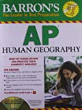 img - for Barron's AP Human Geography with CD-ROM, 4th Edition (Barron's AP Human Geography (W/CD)) book / textbook / text book