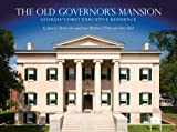 The Old Governor's Mansion, James C. Turner, 0881464449