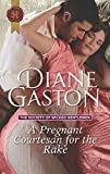 A Pregnant Courtesan for the Rake (The Society of Wicked Gentlemen) by  Diane Gaston in stock, buy online here