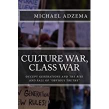 Culture War, Class War (Return to Grace Book 1)