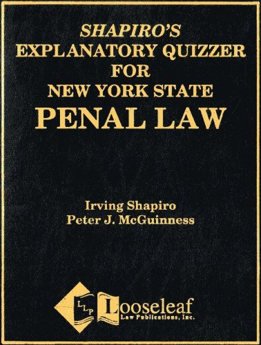 Penal Law Explanatory Quizzer for NYS