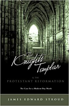 The Knights Templar and the Protestant Reformation