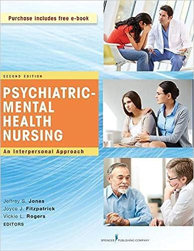 Psychiatric-Mental Health Nursing, Second Edition: An