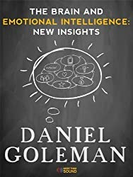 The Brain and Emotional Intelligence: New Insights