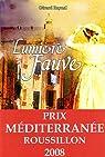 Lumiere Fauve par Raynal