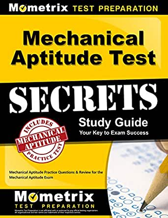Mechanical Aptitude Test Secrets Study Guide Mechanical Aptitude Practice Questions Review For The Mechanical Aptitude Exam