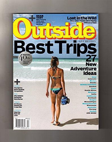 Outside Magazine April 2017   Best Trips – 27 new adventure ideas