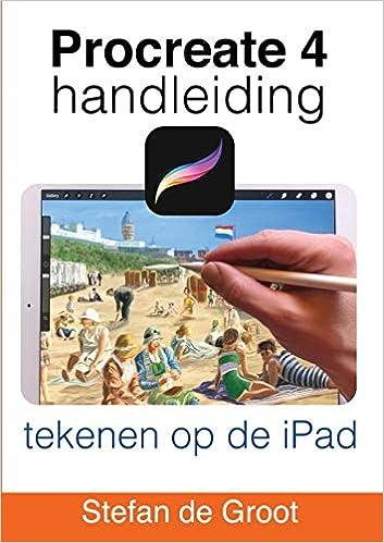 Procreate 4 Handleiding: tekenen op de iPad: Amazon.es ...