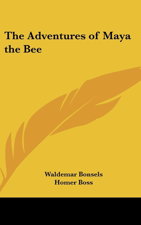 The Adventures of Maya the Bee PDF