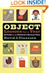 Object Lessons For A Year: 52 Talks f...