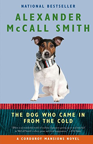 The Dog Who Came in from the Cold (Corduroy Mansions Series)