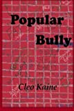 Popular Bully (Simply Delanie) (Volume 1)