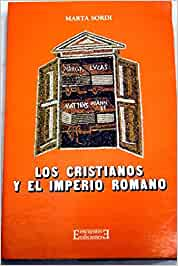 Los cristianos y el Imperio romano (Ensayo): Amazon.es