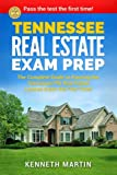 Tennessee  Real Estate Exam Prep: The Complete Guide to Passing the Tennessee PSI Real Estate License Exam the First Time!