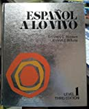 Español a lo Vivo, Level 1, Terrence Leslie Hansen and Ernest J. Wilkins, 0536009643