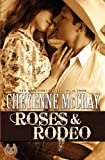 Roses and Rodeo, Cheyenne McCray, 1477559914