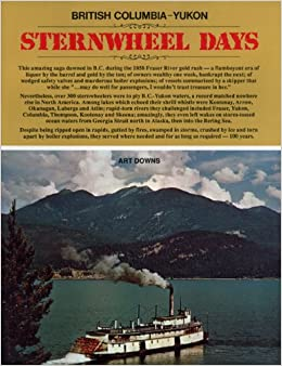 Book British Columbia - Yukon Sternwheel Days