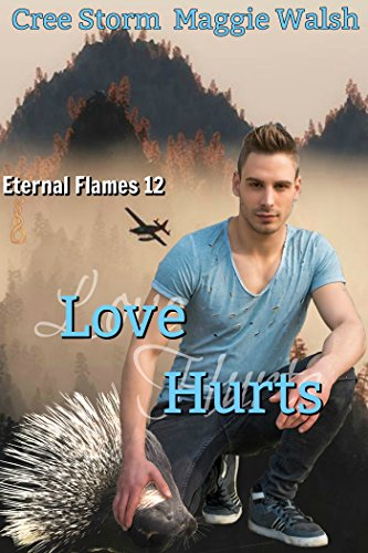 Love Hurts (Eternal Flames Book 12) ()