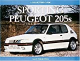 Sporting Peugeot 205s, Dave Thornton, 1899870199