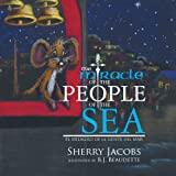 The Miracle of the People of the Sea, Sherry Jacobs, 1483656039