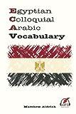 Egyptian Colloquial Arabic Vocabulary