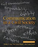Communication in a Civil Society, Lane, Shelley D. and Abigail, Ruth Anna, 0205770215