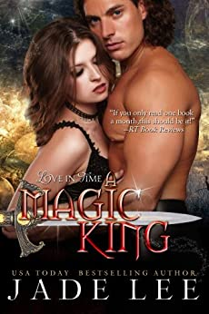 A Magic King (The Jade Lee Romantic Fantasies, Book 3) by [Lee, Jade]