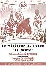 Le Visiteur du Futur, tome 2 : Le Loup, le Renard et la Belette par Descraques