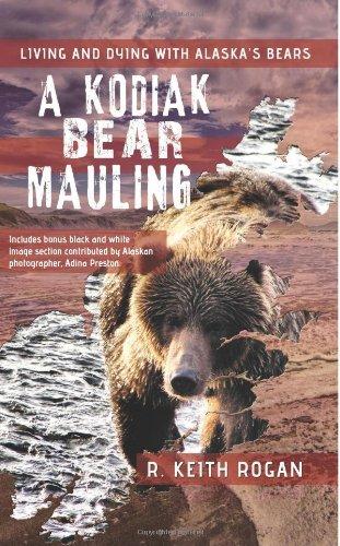 Download A Kodiak Bear Mauling: Living and Dying with Alaska's Bears pdf
