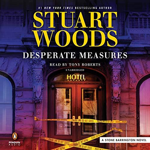 Desperate Measures (A Stone Barrington Novel) ()