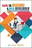 #2: How to Become a Web Developer: The Career Changer's Guide