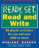 img - for Ready, Set, Read and Write: 60 Playful Activities for you and your Child to Share by Marlene Barron (1995-02-13) book / textbook / text book