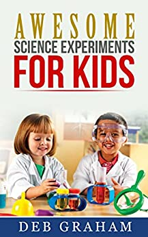 Awesome Science Experiments Kids classrooms ebook