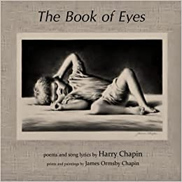 The Book of Eyes: Poems and Song Lyrics by Harry Chapin