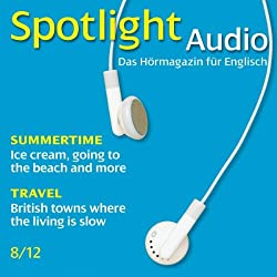 Spotlight Audio - Summertime. 8/2012