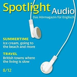 Spotlight Audio - Summertime. 8/2012 Hörbuch
