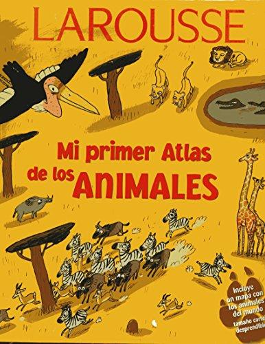 Descargar Libro Mi Primer Lar. Atlas Animales Larousse