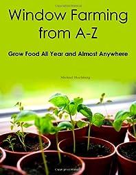 Window Farming From A - Z