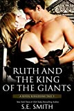 Ruth and the King of the Giants: A Seven Kingdoms Tale 5 (The Seven Kingdoms)