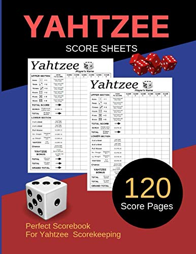 Yahtzee Score Sheets: Yahtzee Score Record, Yahtzee Game Record Score Keeper Book, Yahtzee Score Sheet, Yahtzee score Card, 120 Pages Size 8.5x11 Inc.