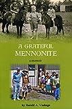 A Grateful Mennonite
